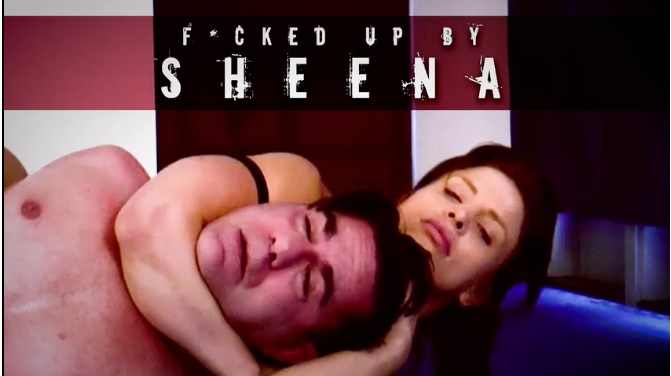 F*cked up by Sheena